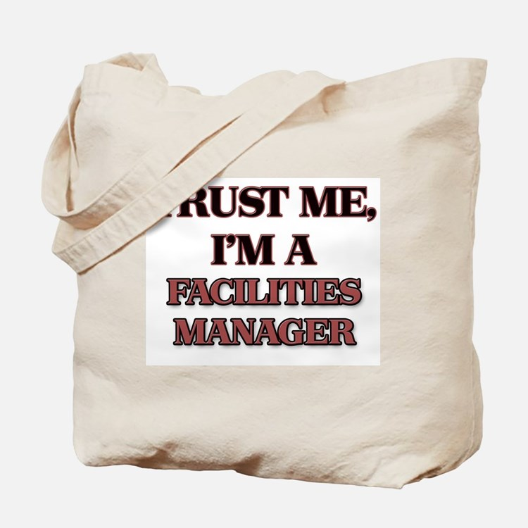 Trust Me, I'm a Facilities Manager Tote Bag