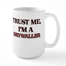Trust Me, I'm a Drywaller Mugs