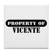Property of Vicente Tile Coaster