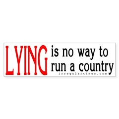 Lying is no way to run a country (sticke