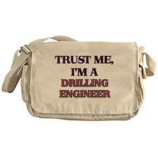 Trust Me, I'm a Drilling Engineer Messenger Bag