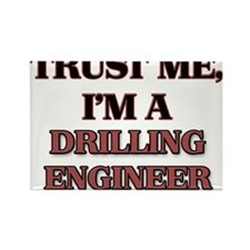 Trust Me, I'm a Drilling Engineer Magnets