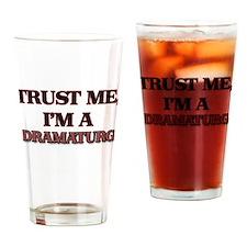 Trust Me, I'm a Dramaturg Drinking Glass
