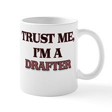 Trust Me, I'm a Drafter Mugs