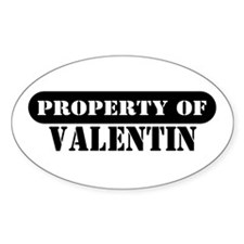 Property of Valentin Oval Decal