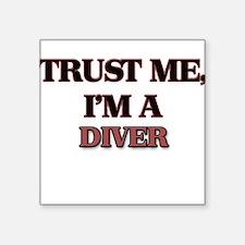 Trust Me, I'm a Diver Sticker