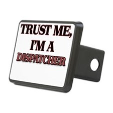 Trust Me, I'm a Dispatcher Hitch Cover