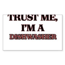 Trust Me, I'm a Dishwasher Decal