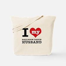I love my ballroom Husband Tote Bag
