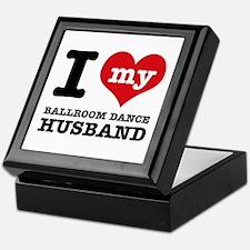 I love my ballroom Husband Keepsake Box