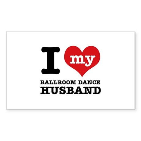 I love my ballroom Husband Sticker (Rectangle 50 p
