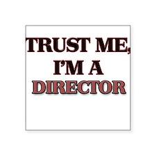 Trust Me, I'm a Director Sticker