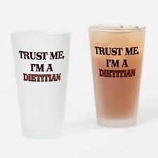 Trust Me, I'm a Dietitian Drinking Glass