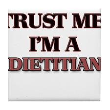 Trust Me, I'm a Dietitian Tile Coaster