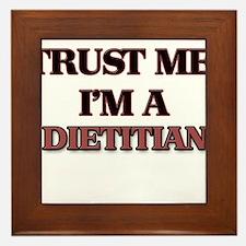 Trust Me, I'm a Dietitian Framed Tile