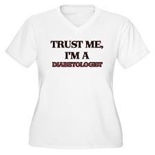 Trust Me, I'm a Diabetologist Plus Size T-Shirt