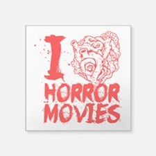 "I love horror movies Square Sticker 3"" x 3"""