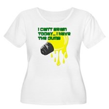 Cant Brain Have The Dumb Plus Size T-Shirt