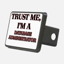 Trust Me, I'm a Database Administrator Hitch Cover
