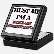 Trust Me, I'm a Database Administrator Keepsake Bo