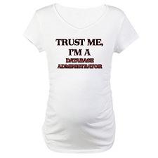 Trust Me, I'm a Database Administrator Shirt