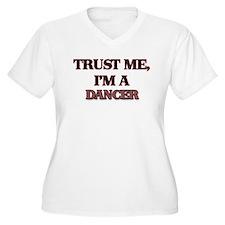 Trust Me, I'm a Dancer Plus Size T-Shirt