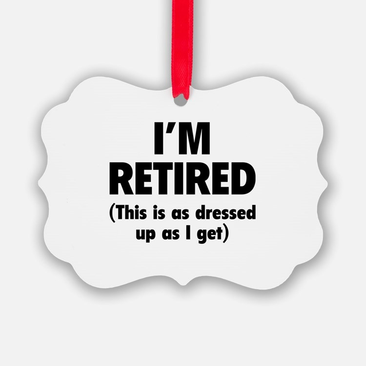 I'm retired- this is as dressed up as I get Pictur