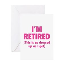 I'm retired- this is as dressed up as I get Greeti