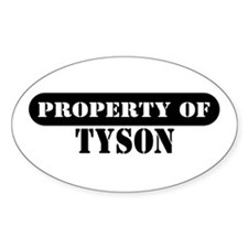 Property of Tyson Oval Decal