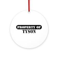 Property of Tyson Ornament (Round)