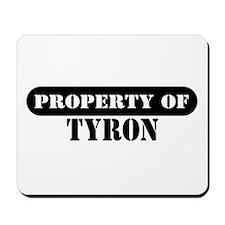Property of Tyron Mousepad
