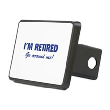 I'm retired- go around me! Hitch Cover