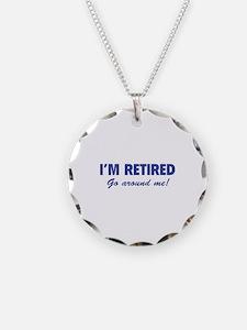 I'm retired- go around me! Necklace