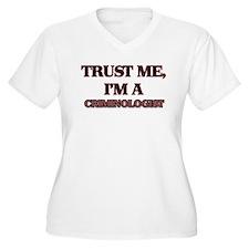 Trust Me, I'm a Criminologist Plus Size T-Shirt