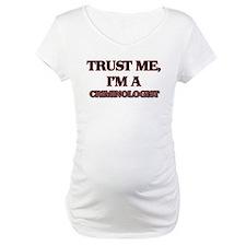 Trust Me, I'm a Criminologist Shirt