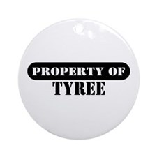 Property of Tyree Ornament (Round)
