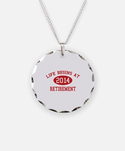 Life begins at 2014 Retirement Necklace Circle Cha