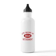 Life begins at 2014 Retirement Water Bottle