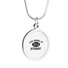 Life begins at 2014 Retirement Silver Round Neckla