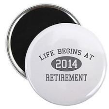 "Life begins at 2014 Retirement 2.25"" Magnet (100 p"