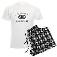 Life begins at 2014 Retirement Pajamas