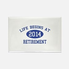 Life begins at 2014 Retirement Rectangle Magnet