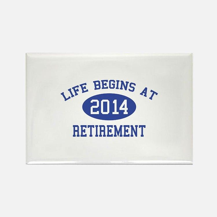 Life begins at 2014 Retirement Rectangle Magnet