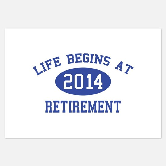 Life begins at 2014 Retirement 3.5 x 5 Flat Cards