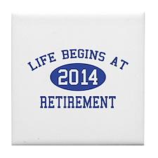 Life begins at 2014 Retirement Tile Coaster