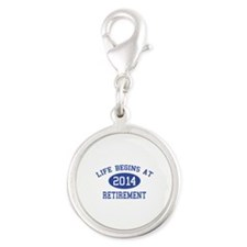 Life begins at 2014 Retirement Silver Round Charm