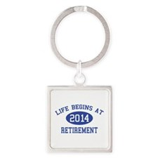 Life begins at 2014 Retirement Square Keychain