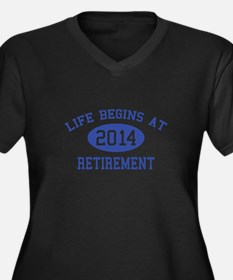 Life begins at 2014 Retirement Women's Plus Size V