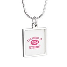 Life begins at 2014 Retirement Silver Square Neckl