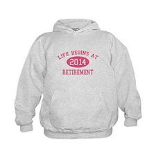 Life begins at 2014 Retirement Hoodie